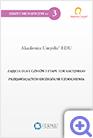 Zeszyt metodyczny nr 3 Akademia Umysłu EDU - zajęcia dla uczniów I etapu edukacyjnego przejawiających szczególne uzdolnienia. Oferta na zajęcia pozalekcyjne i godziny karciane z wykorzystaniem programów edukacyjnych
